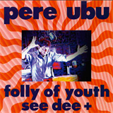 Folly of Youth See Dee +