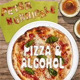 Pizza and Alcohol