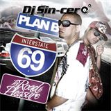 Interstate 69 The Road To Pleasure Mixtape [By DJ Sin-Cero] (2007)