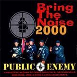 Bring The Noise 2000