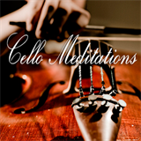 Cello Meditations