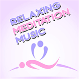Relaxing Meditation Music