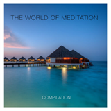 The World of Meditation