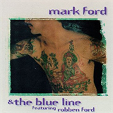 Mark Ford & The Blue Line - Featuring Robben Ford