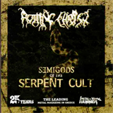 Semigods Of The Serpent Cult
