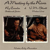 A Meeting by the River (with Vishwa Mohan Bhatt)