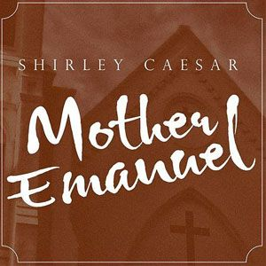 Mother Emanuel (Dramatic Version) (Single)