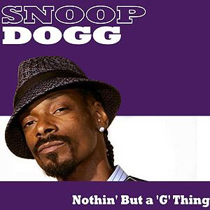 Nuthin' But a 'G' Thing - Snoop Dogg | Songs Rap Music