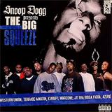 Snoop Dogg Presents The Big Squeeze