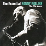 The Essential Sonny Rollins- The RCA Years