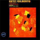Getz & Gilberto (With Joao Gilberto)