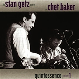 Quintessence (With Chet Baker)