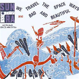 We Travel The Spaceways - Bad And Beautiful