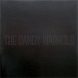 Come On Feel the Dandy Warhols