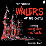The Fabulous Wailers at the Castle