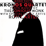 Monk Suite Kronos Quartet Plays Music of Thelonious Monk
