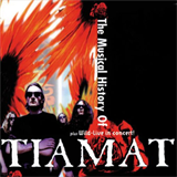 The Musical History Of Tiamat, CD1