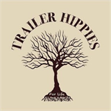 Trailer Hippies For Life