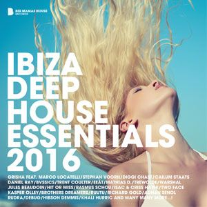 Ibiza Deep House Essentials 2016