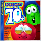 Bob And Larry Sing The 70's