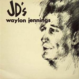 Waylon Jennings At JD's