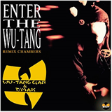 Enter The Wu-Tang Remix Chambers