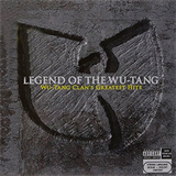 Legend Of The Wu-Tang Wu-Tang Clan's Greatest Hits