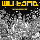 Wu-Tang Meets the Indie Culture, Vol. 2 Enter the Dubstep