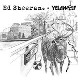 Yelawolf & Ed Sheeran - The Slumdon Bridge EP