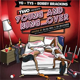 Young And Hungover (With Ty$ & Bobby Brackins)