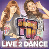 Shake It Up Live 2 Dance