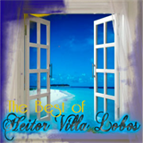The Best of Heitor Villa Lobos