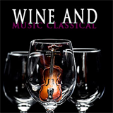 Wine and Music Classical