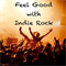 Feel Good With Indie Rock