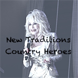 New Traditions - Country Heroes