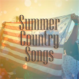 Summer Country Songs