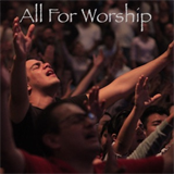 All For Worship