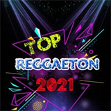 Top Reggaeton 2021