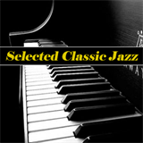 Selected Classic Jazz