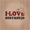 Sertanejo And Love
