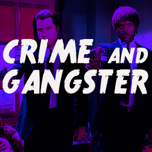 Crime And Gangster