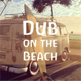 Dub on the Beach