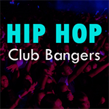 Hip Hop Club Bangers