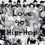 Love 90's Hip Hop