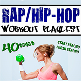 Rap Workout Playlist II