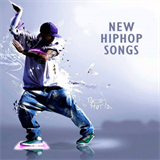 New Hip Hop Songs