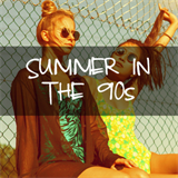 Summer In The 90s
