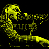 Big Daddy's Blues