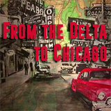 From the Delta to Chicago